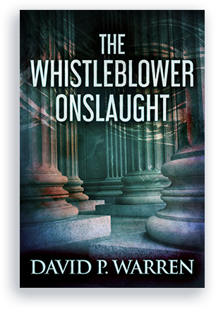 the-whistleblower-onslaught